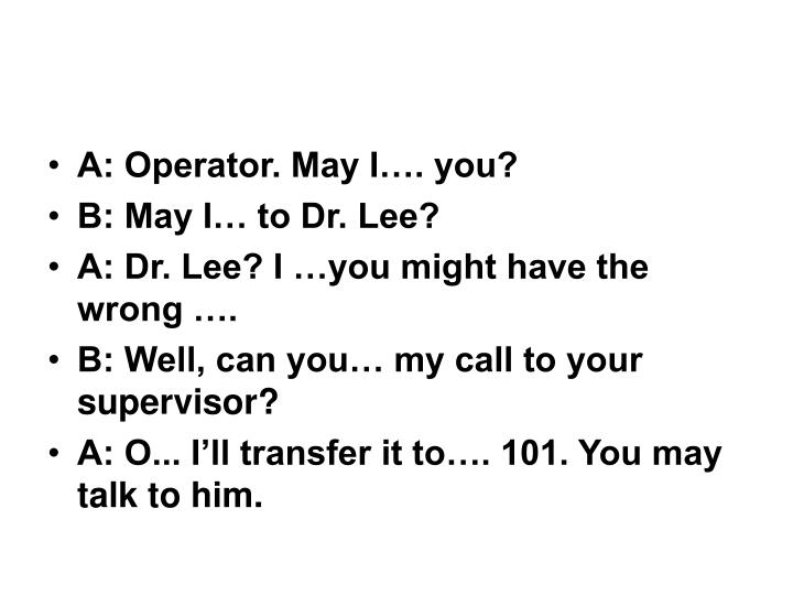 A: Operator. May I…. you?