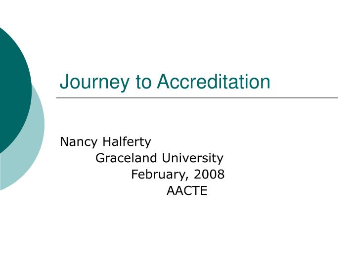 Journey to accreditation