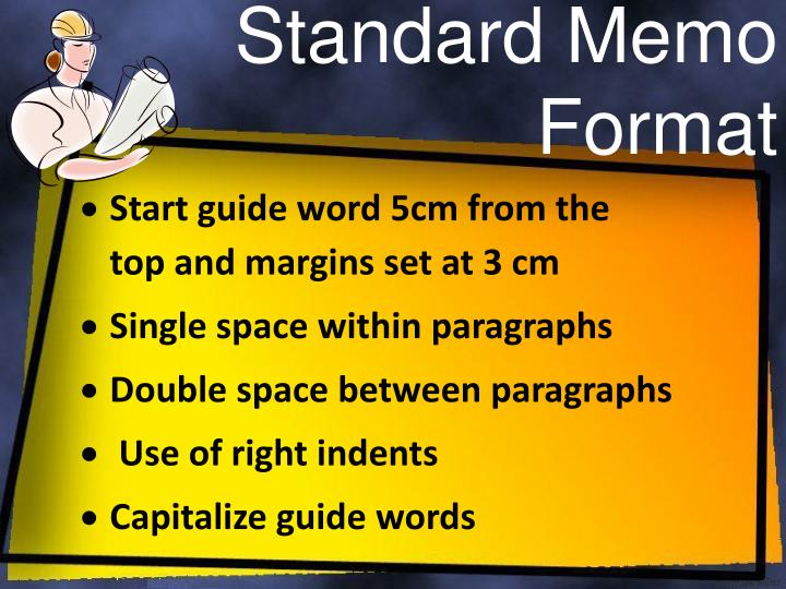 how do you write a memo A memo (or memorandum) is a short communication typically used within an organization memos are often used as a tool to share new information apa does not provide guidance on formatting and writing memos, so font, font size, spacing and so forth are up to you or your instructor.
