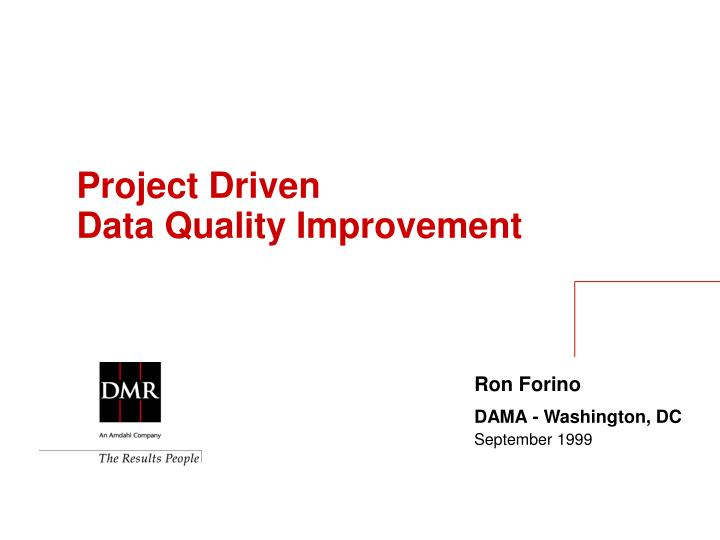 Project Driven