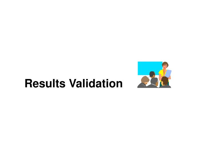 Results Validation