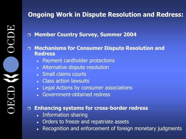 Ongoing Work in Dispute Resolution and Redress: