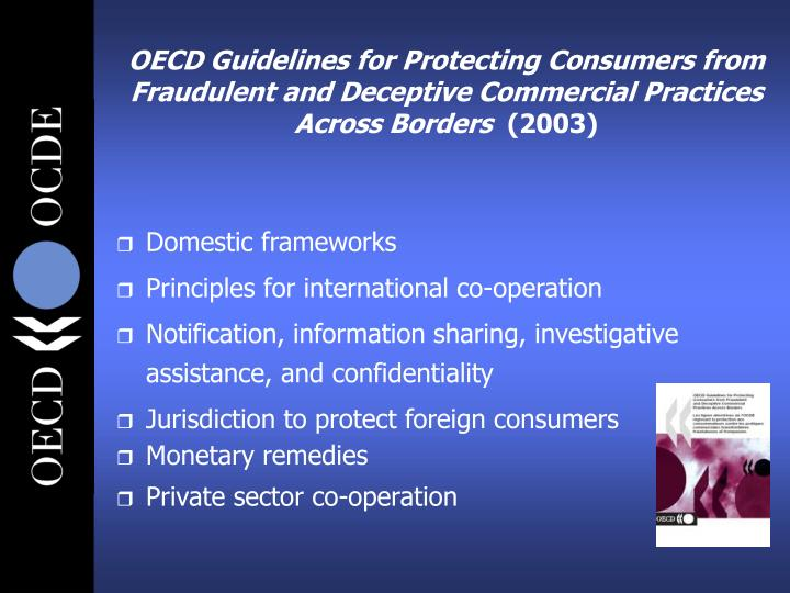 OECD Guidelines for Protecting Consumers from Fraudulent and Deceptive Commercial Practices Across Borders