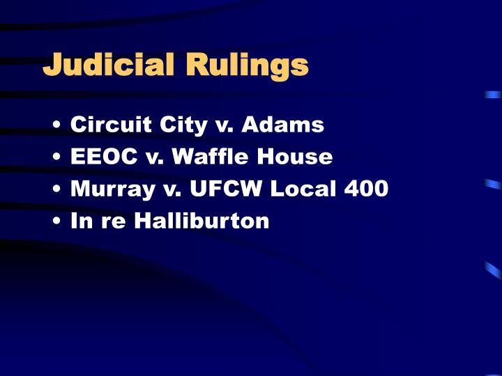 Judicial Rulings