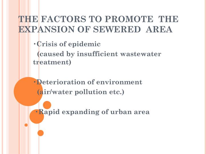 THE FACTORS TO PROMOTE  THE EXPANSION OF SEWERED  AREA