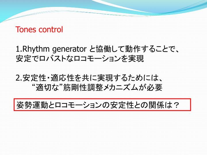 Tones control