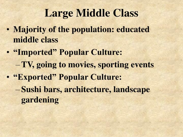 Large Middle Class