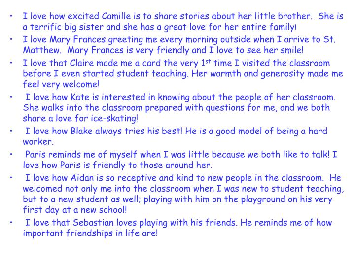 I love how excited Camille is to share stories about her little brother.  She is a terrific big sist...
