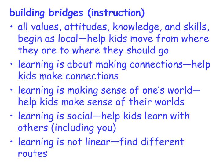 building bridges (instruction)