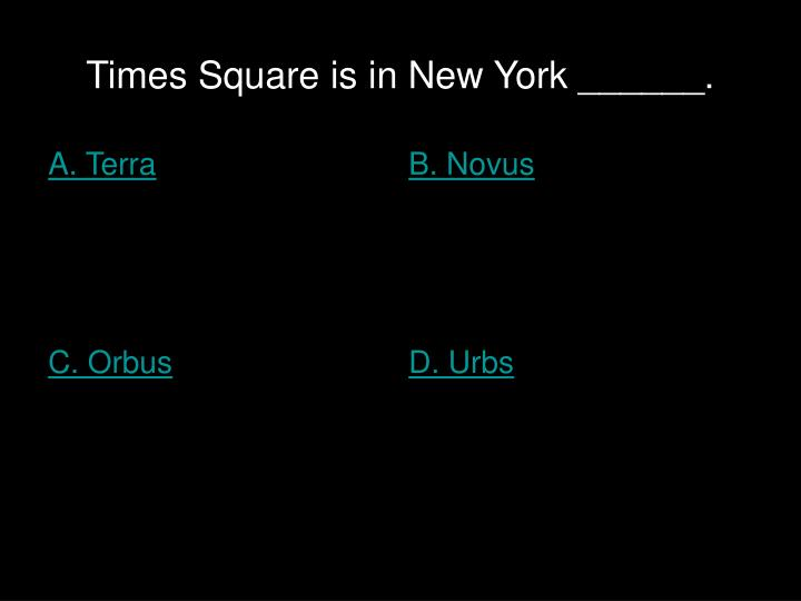 Times Square is in New York ______.