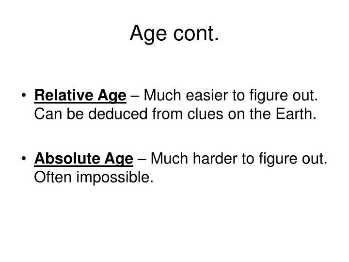 Age cont.