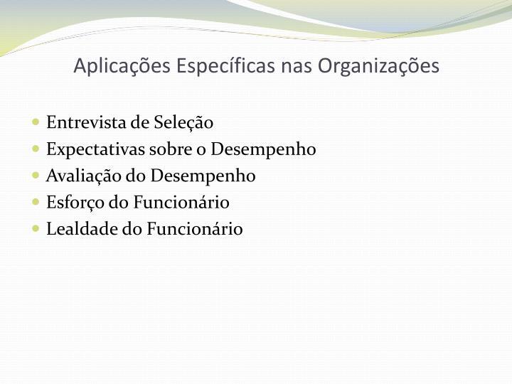 Aplicações Específicas nas Organizações