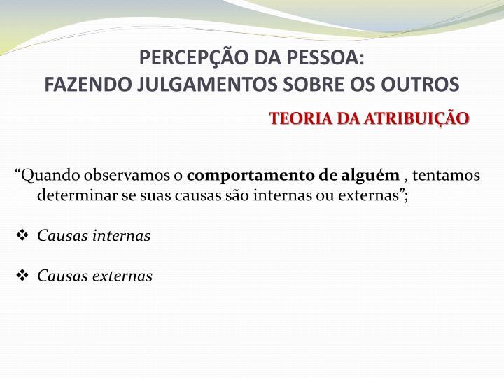 PERCEPÇÃO DA PESSOA: