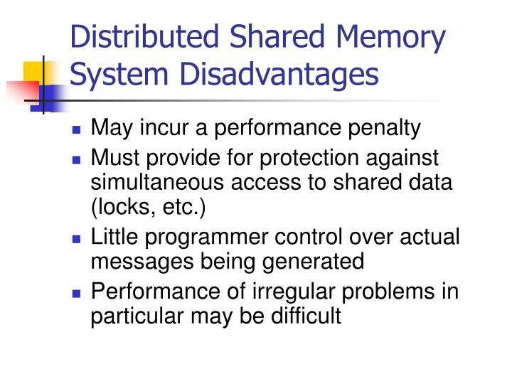 Distributed Shared Memory System Disadvantages