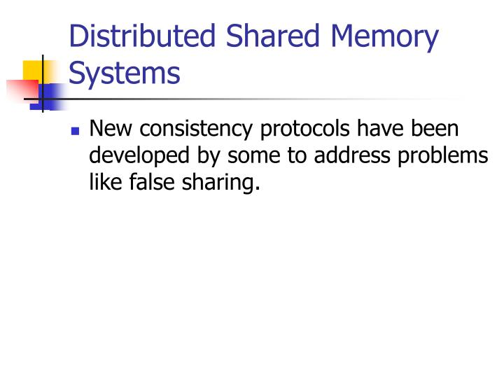 Distributed Shared Memory Systems