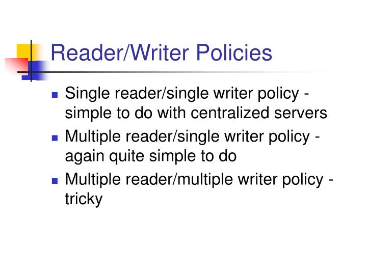 Reader/Writer Policies
