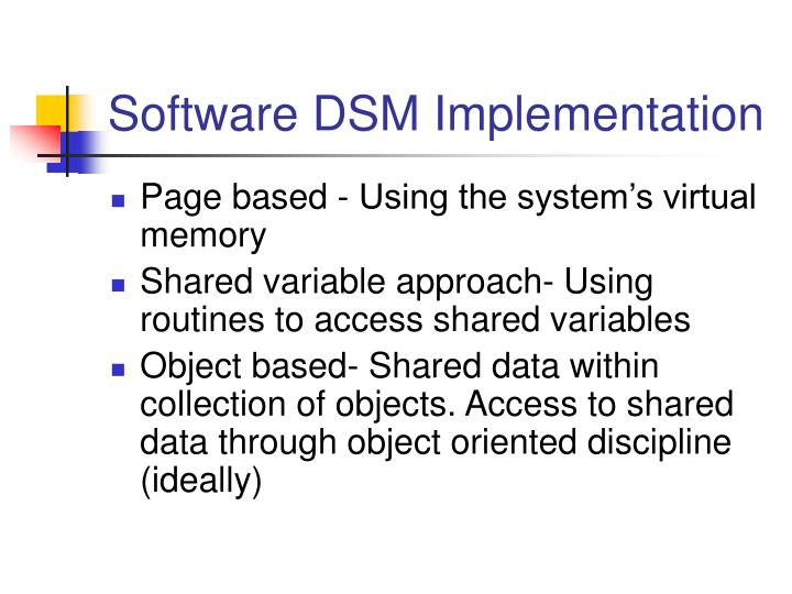 Software DSM Implementation