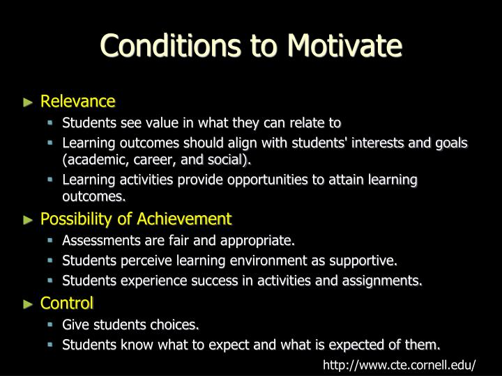 Conditions to Motivate