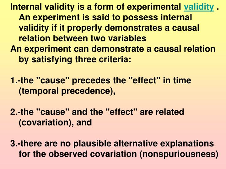 Internal validity is a form of experimental