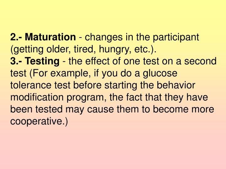 2.- Maturation