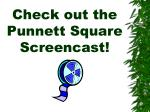 check out the punnett square screencast