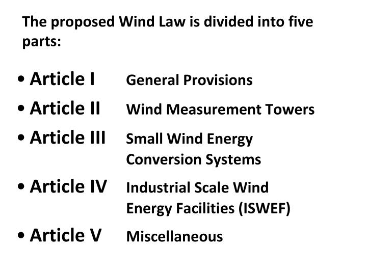 The proposed wind law is divided into five parts