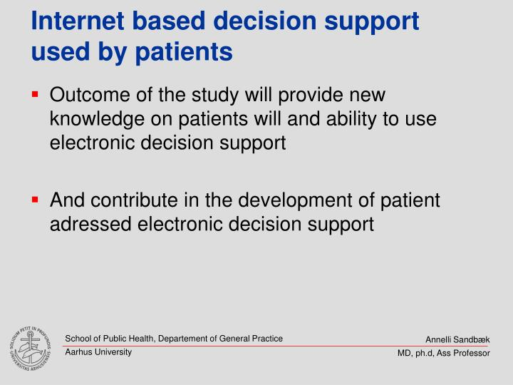 Internet based decision support  used by patients
