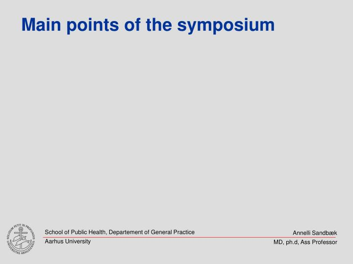 Main points of the symposium