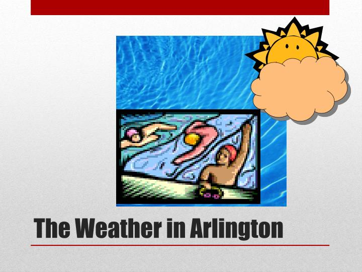 The Weather in Arlington