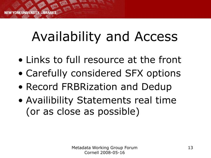 Availability and Access
