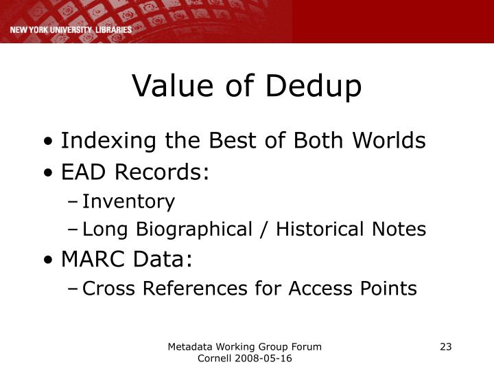 Value of Dedup
