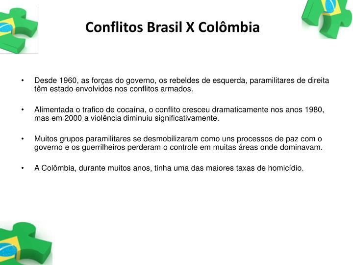 Conflitos Brasil X Colômbia