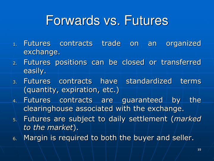 Forwards vs. Futures