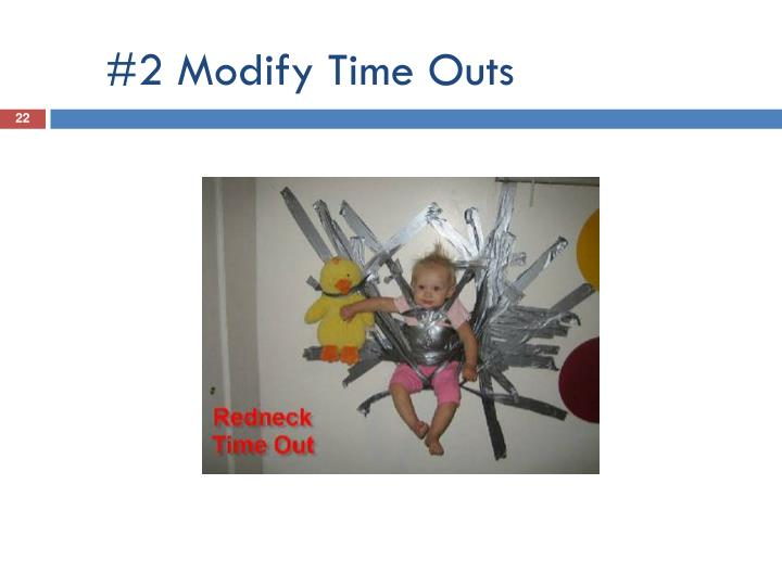#2 Modify Time Outs