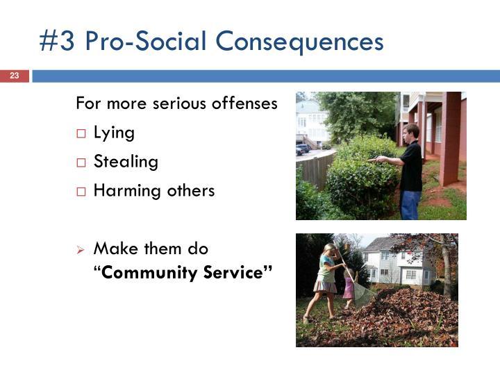 #3 Pro-Social Consequences