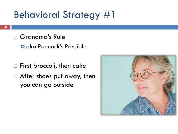 Behavioral Strategy #1