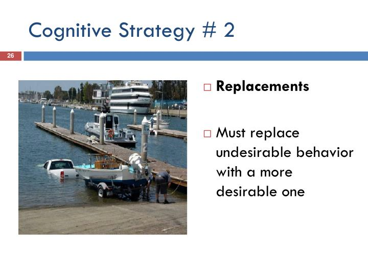 Cognitive Strategy # 2