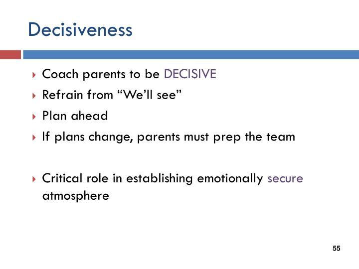 Decisiveness