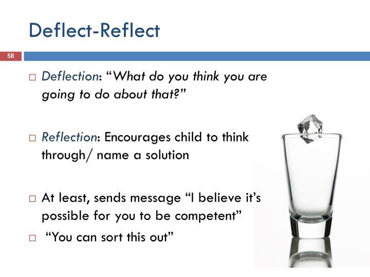 Deflect-Reflect