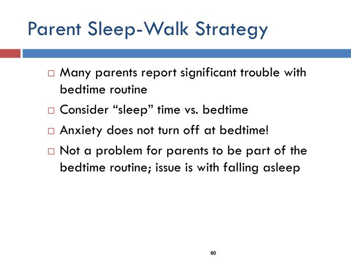 Parent Sleep-Walk Strategy