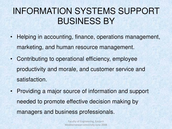 INFORMATION SYSTEMS SUPPORT BUSINESS BY