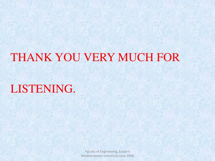THANK YOU VERY MUCH FOR