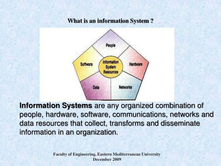 What is an information System ?