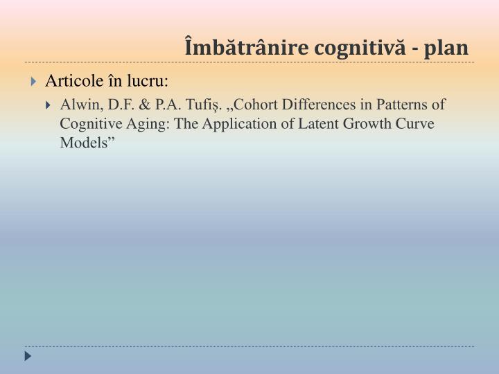 Îmbătrânire cognitivă - plan