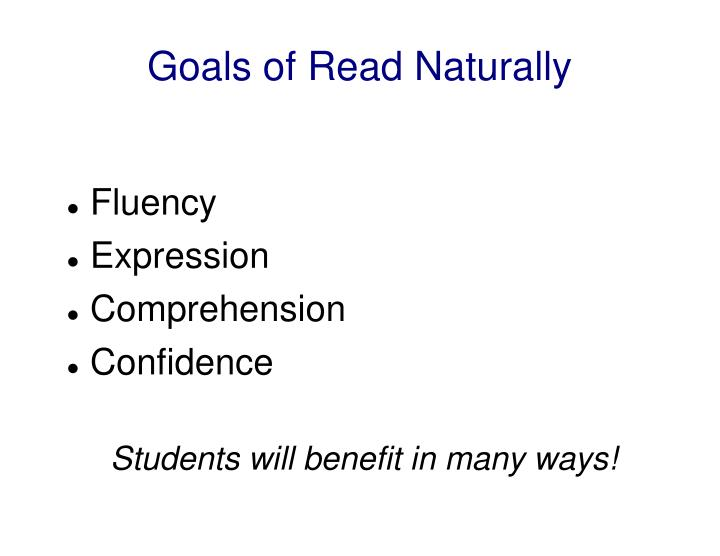 Goals of Read Naturally