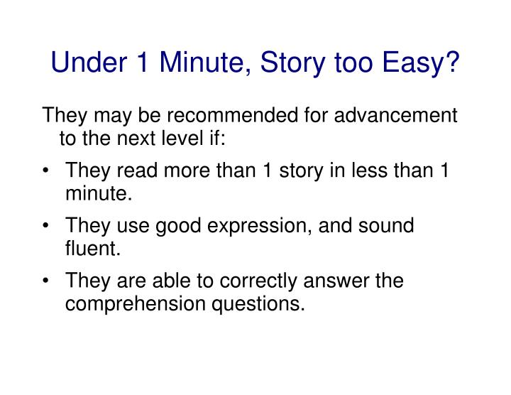 Under 1 Minute, Story too Easy?