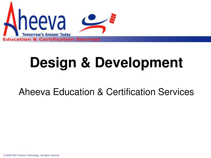 Design development aheeva education certification services