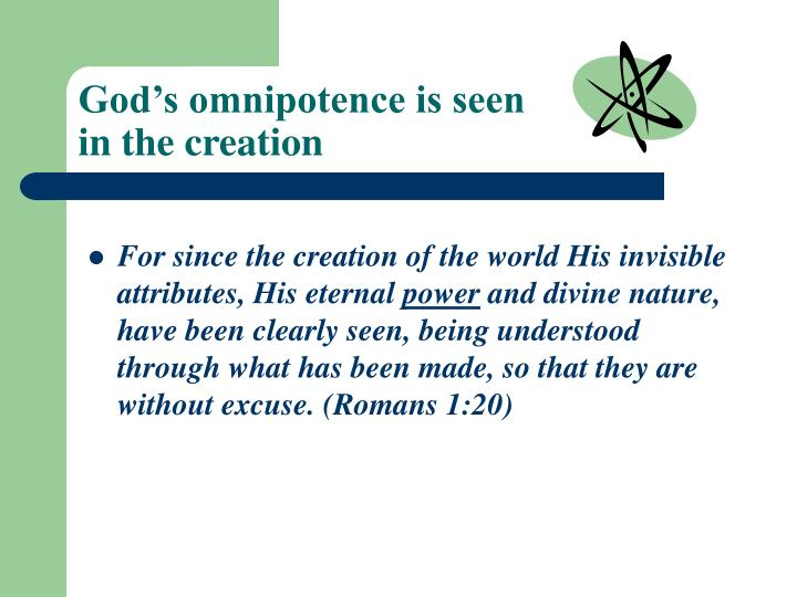 God s omnipotence is seen in the creation