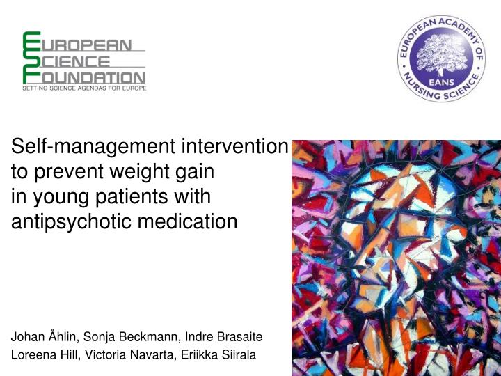 self management intervention to prevent weight gain in young patients with antipsychotic medication