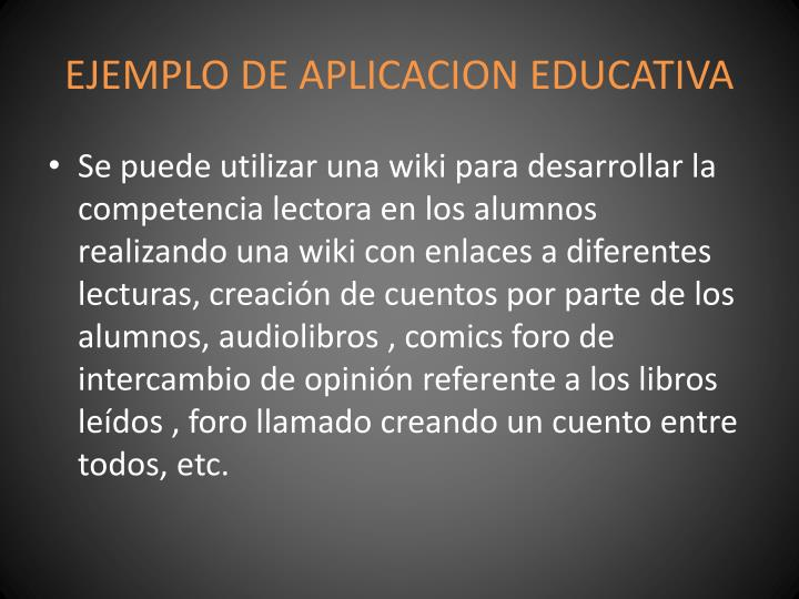 EJEMPLO DE APLICACION EDUCATIVA
